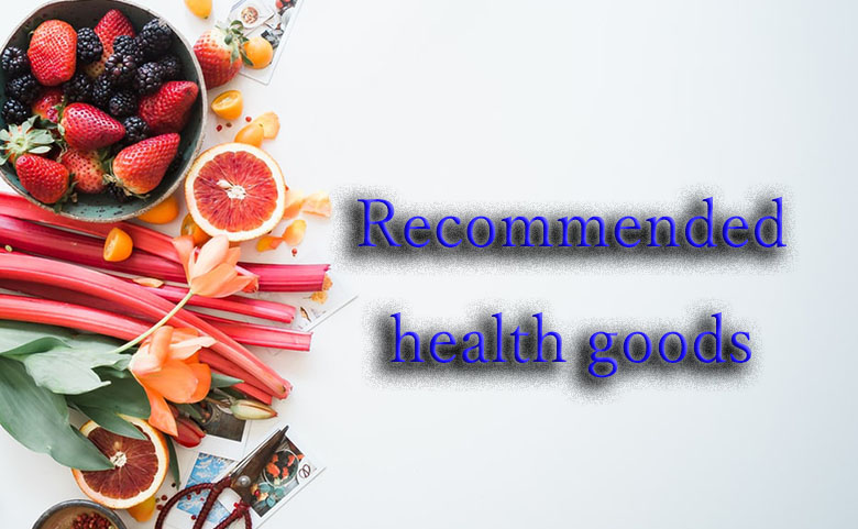 recommended health goods